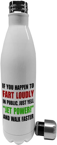 "750ml If You Happen to Fart Loudly in Public Just Yell""Jet Power"" and Walk Faster"